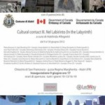 "Ad Alatri mostra colletiva d'arte contemporanea ""Cultural contact III. Nel Labirinto (In the Labyrinth)"""