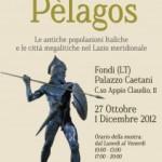 """SABATO 10 NOVEMBRE 2012, ORE 16.00, presso PALAZZO CAETANI di FONDI (LT), CONVEGNO """"PELAGOS. LE ANTICHE POPOLAZIONI ITALICHE E LE CITTA' MEGALITICHE NEL LAZIO MERIDIONALE"""""""