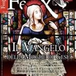 """E' in edicola il nuovo numero """"FENIX, Enigmi e misteri della storia e del sacro"""", diretto da Adriano Forgione."""