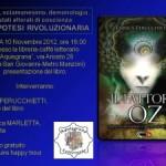 """Sabato 10 novembre 2012, presentazione a Roma del libro """"IL FATTORE OZ"""" con l'autrice Enrica Perucchietti."""
