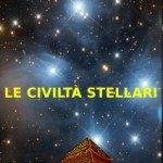 """E' uscito in formato elettronico il nuovo libro di Ignazio Burgio: """"LE CIVILTA' STELLARI""""!"""