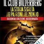 """Polemiche per la riunione a Roma del """"Gruppo Bilderberg""""."""