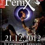 """E' in edicola il numero di dicembre 2012 di """"FENIX, Enigmi e misteri della storia e del sacro"""", diretto da Adriano Forgione."""