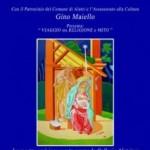 """Dal 12 al 23 dicembre 2012 presso la  Galleria """"Aletrium"""" ad Alatri (FR), si terrà la mostra di pittura di Gino Maiello  """"Viaggio tra Religione e Mito""""."""