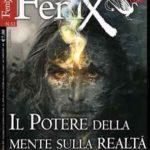 """E' in edicola il numero di Febbraio 2013 di """"FENIX, Enigmi e misteri della storia e del sacro"""", diretto da Adriano Forgione."""
