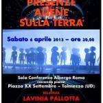 """SABATO 6 APRILE 2013, A TOLMEZZO (UD), CONVEGNO """"PRESENZE ALIENE SULLA TERRA"""", RELATRICE LAVINIA PALLOTTA"""