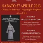 """Sabato 27 aprile 2013, alle ore 18.30,  presso il Chiostro di San Francesco, presentazione del libro """"Storia della Confraternita Passione e Morte di Nostro Signore Gesu' Cristo"""""""