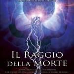 """Sale la febbre per il libro """"Il Raggio della Morte"""" di Gerardo Severino e Giancarlo Pavat,  a luglio in tutte le edicole!"""