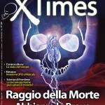 """Il nuovo libro di Gerardo Severino e Giancarlo Pavat """"Il Raggio della Morte"""" allegato al numero di luglio della rivista X-TIMES!"""