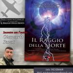 """Presentazione del libro """"IL RAGGIO DELLA MORTE"""", mercoledì 27 agosto 2014, ore 21.00 , c/o residence """"Traiano Imperatore"""", Altipiani di Arcinazzo (FR):"""