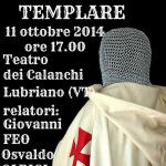 Convegno TUSCIA TEMPLARE- venerdì 11 ottobre 2014, ore 17.00 a Lubriano (VT).