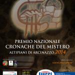 Appuntamento SABATO 6 DICEMBRE 2014 (inizio ore 09.30) con il PREMIO NAZIONALE CRONACHE DEL MISTERO 2014.