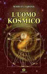 new_L UOMO KOSMICO  Marco La Rosa