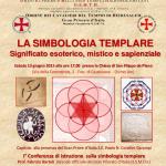 """SABATO 13 GIUGNO 2015 – """"LA SIMBOLOGIA TEMPLARE, SIGNIFICATO ESOTERICO, MISTICO E SAPIENZIALE"""""""