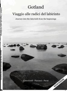 9 Gotland - Viaggio alle origini del labirinto - Nuova Edizione nov 2013