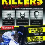 """Esce a fine mese una nuova rivista bimestrale: """"KILLERS, Il detective magazine dei serials killers più famosi"""", a cura di Roberto Volterri e Bruno Ferrante."""