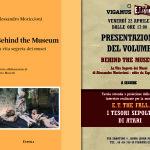 """Roma, venerdì 22 aprile 2016, ore 17.00 Presentazione del libro """"Behind The Museum. La Vita Segreta dei Musei"""" di Alessandro Moriccioni."""