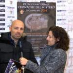 (VIDEO) PREMIO NAZIONALE CRONACHE DEL MISTERO 2016 – INTERVISTA A ADRIANO FORGIONE