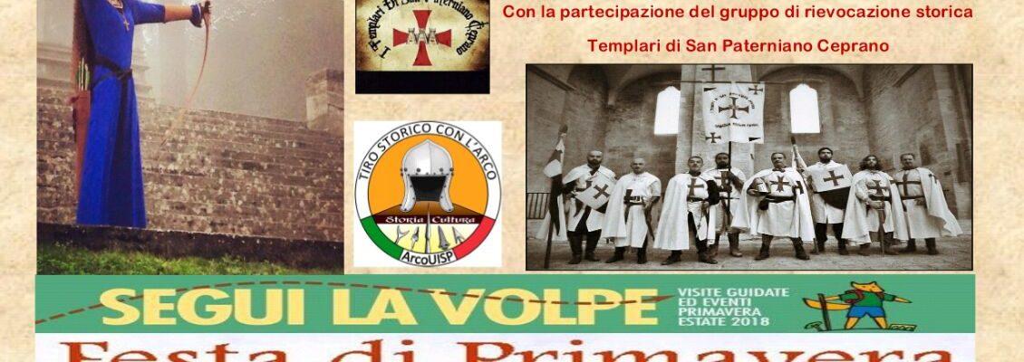 Domenica 25 marzo 2018, gli arcieri della Compagnia Ordo Draconis e e i Templari di S. Paterniano di Ceprano alla Festa di Primavera a Roma!