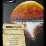 """EVENTO RINVIATO a VENERDÌ 2 AGOSTO, ore 19.30, """"MITIKA ATLANTIDE, un viaggio tra immagini e parole"""" a Isola del Liri (FR)."""