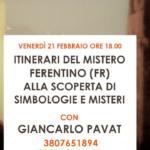 Venerdi 21 febbraio, Itinerario del Mistero a Ferentino con gli enigmi di Celestino V, dei Templari e tanto altro ancora…