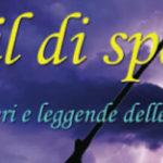 E' uscito A FIL DI SPADA. SEGRETI MISTERI E LEGGENDE DELLE ARMI BIANCHE. Il nuovo libro di Giancarlo Pavat e Roberto Volterri.